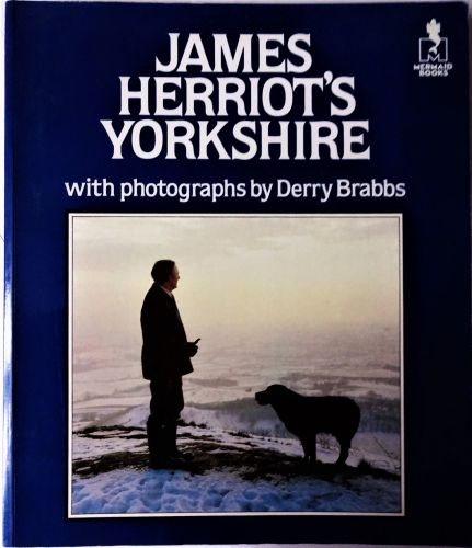 James Herriot's Yorkshire with photos by Derry Brabbs.
