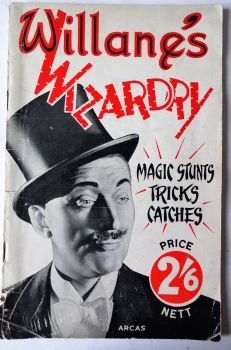 Willane's Wizardry, Magic Stunts, Tricks, Catches, ARCAS, 1947. 1st Edition.