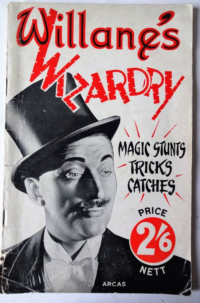 Willane's Wizardry, Magic Stunts, Tricks, Catches, ARCAS, 1947. 1st Edition
