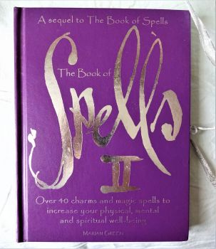 The Book of Spells II, Marian Green. Simon and Schuster UK Ltd., 2001. 1st Edn.