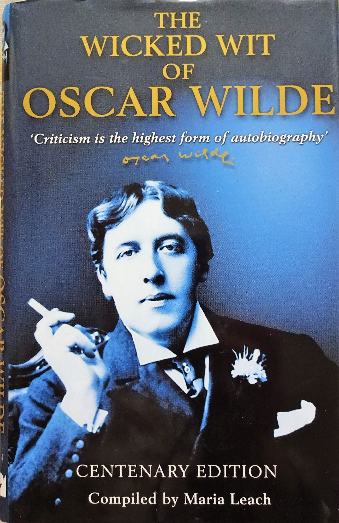 Oscar Wilde, The Wicked Wit of Oscar Wilde, Maria Leach, 2000. 1st Edition.