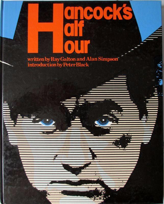 Hancock's Half Hour, R. Galton, A. Simpson, 1974, 1st Edn.