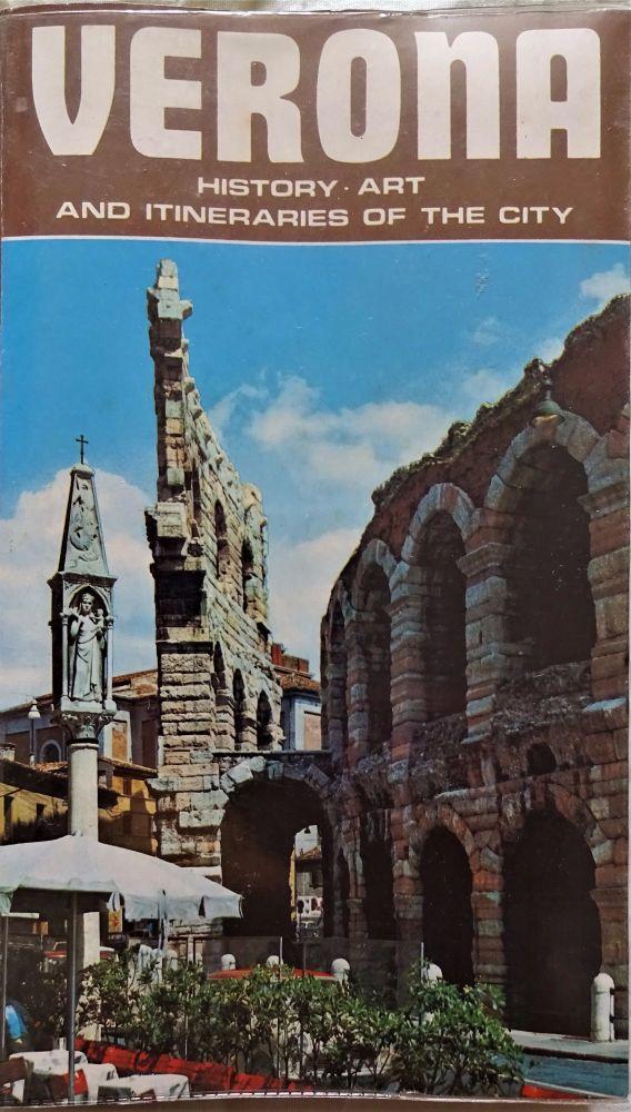 Verona, History, Art, Itineraries of the City, Biondetti Editore, Verona, 1
