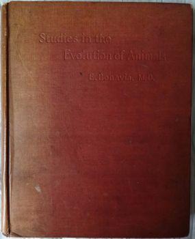 Studies in the Evolution of Animals. E. Bonavia, M.D., Archibald Constable & Co., London, 1895. 1st Edition.