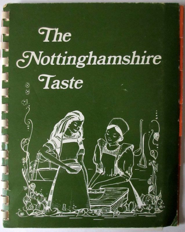 Compiled by Joan Martin, The Nottinghamshire Taste, 1977. 1st Edn,