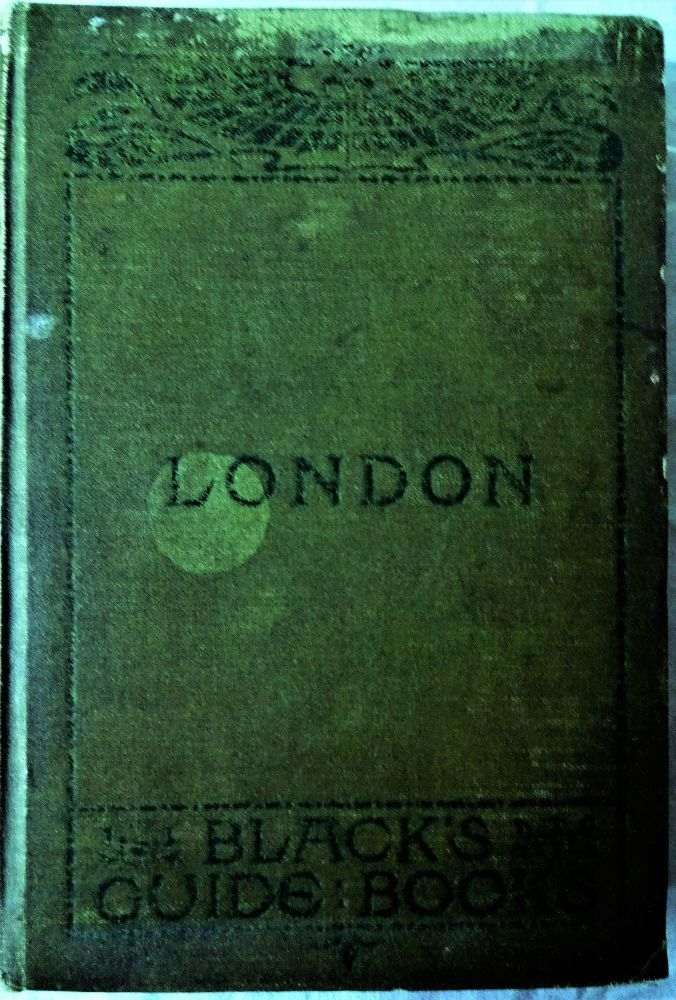 London, Black's Guide, A.R. Hope, 1905.
