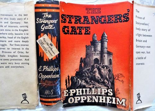 Oppenheim, The Strangers' Gate. 1st Ed., 1940.