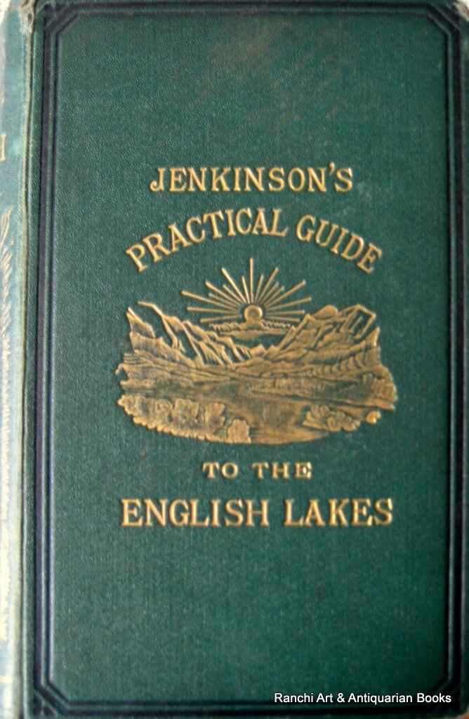 English Lake District, Henry Irwin Jenkinson, 1875.