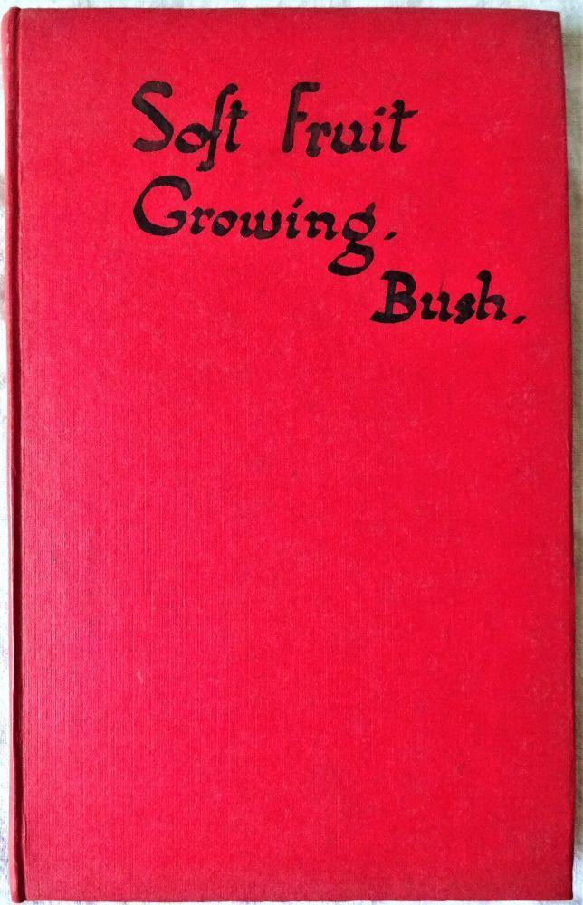 Soft Fruit, Raymond Bush, 1942.