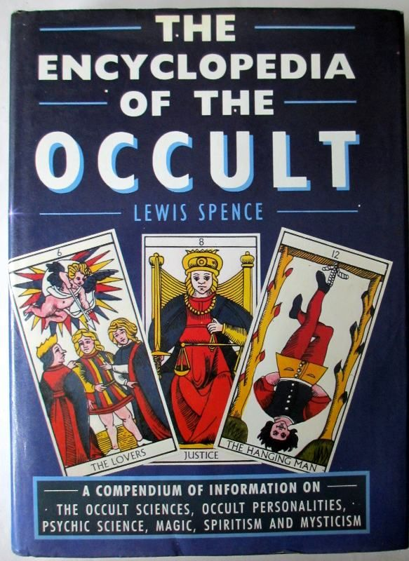 Encyclopedia of the Occult, Lewis Spence.