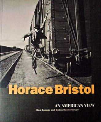 Horace Bristol: An American View by Horace Bristol (Paperback, 1996)  CHRON