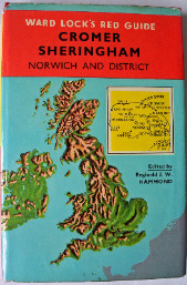 Ward Lock's Red Guide Cromer Sheringham Norwich & District Edited by Regina