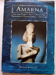 AMARNA by Barbara Watterson First Edition 1999