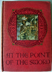 At the Point of the Sword, A Story for Boys by Herbert Hayens.