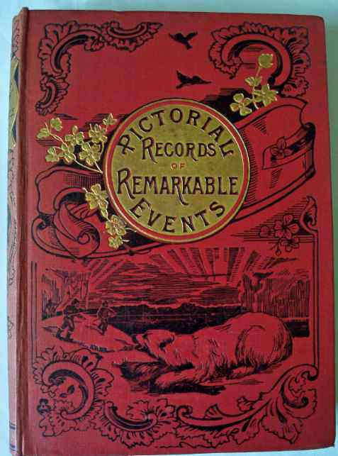 Pictorial Records of Remarkable Events.