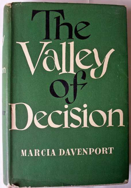 The Valley of Decision by Marcia Davenport.