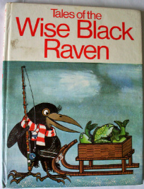 Tales of the Wise Black Raven illustrated by Vera Heinzova-Bruneova, publis