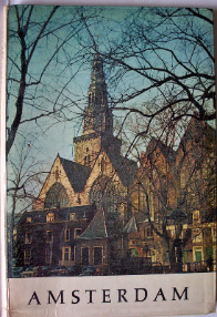 Amsterdam, beautiful city, photographs by Ed van Wijk, text by Simon Carmiggelt. 1958.