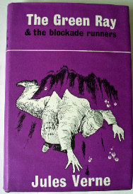 The Green Ray & The Blockade Runners by Jules Verne, Arco, 1965.
