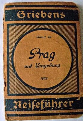 Prag und Umgebung Reisefuhrer, Band 26, 1925.