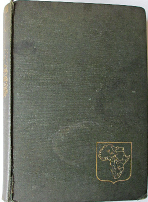 Romance of Empire South Africa by Ian D. Colvin, 1910.