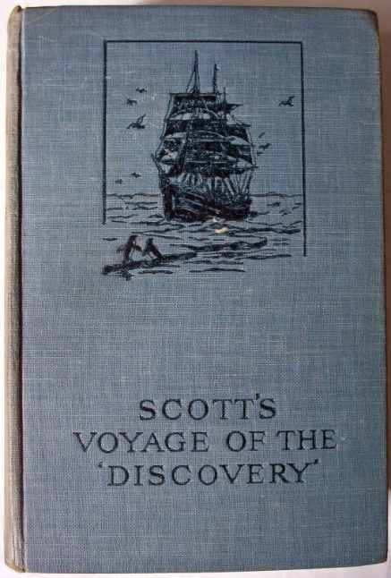 Scott's Voyage of the Discovery by Capt. R.F. Scott 1929.