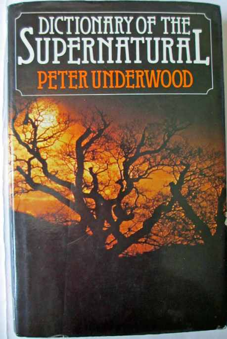The front cover of The Dictionary of the Supernatural by Peter Underwood, 1978.
