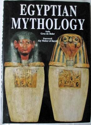 Egyptian Mythology by Aude Gros de Beler, 2004.
