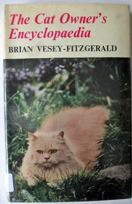 The Cat Owner's Encyclopaedia by Brian Vesey - Fitzgerald, Pelham Books, 3r