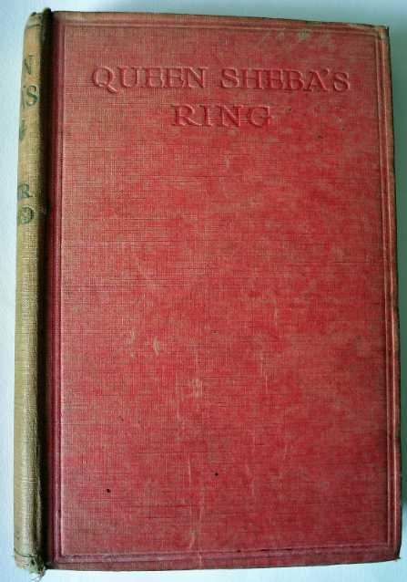 Queen Sheba's Ring by H. Rider Haggard, 1909.