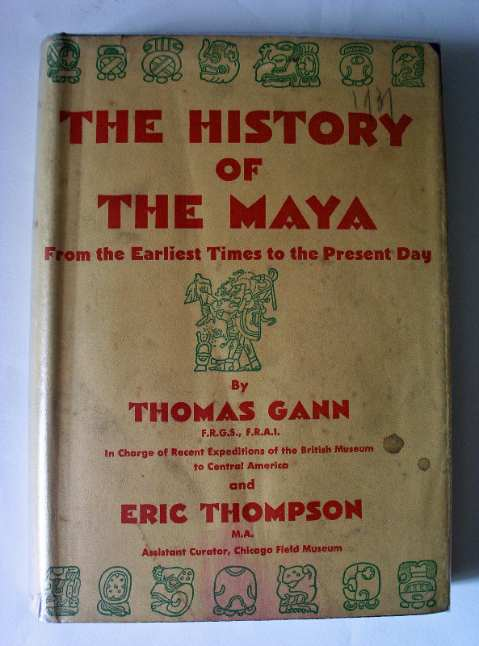 The History of the Maya 1931.