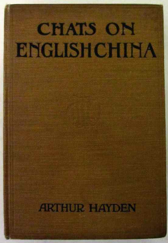 "Front board of ""Chats on English China"" by Arthur Hayden, 1926."
