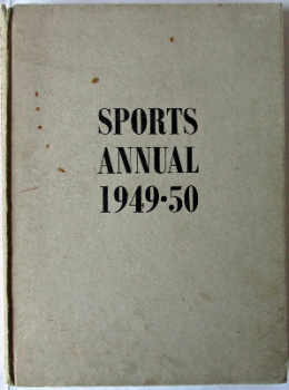 Sporting Record, Sports Annual 1949-50, Country & Sporting Publications, 1950. First Edition.