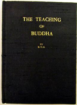 The Teaching of Buddha, Bukkyo Dendo Kyokai, Tokyo. 1973.  SOLD.