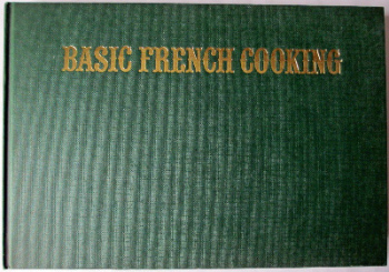 Basic French Cooking by Len Deighton. Jonathan Cape. First Edition.1979.   SOLD.