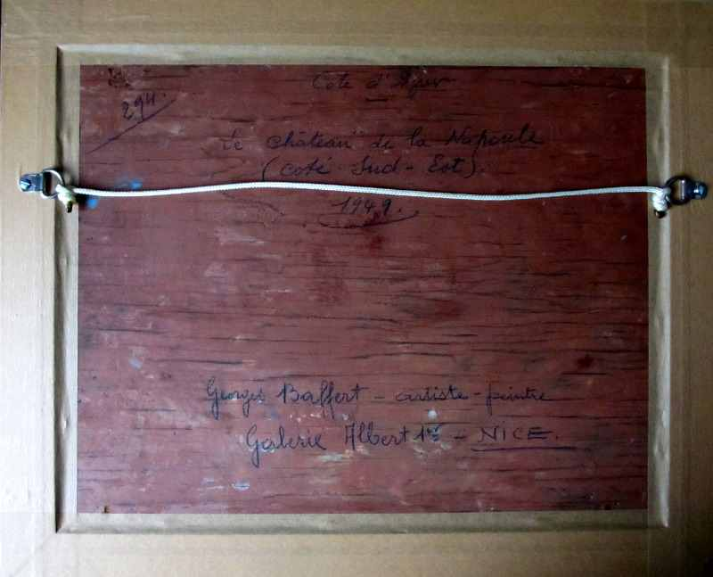 Le Chateau de la Napoule signed G. Baffert. 1949. Oil on board. The back of the frame with handscript.