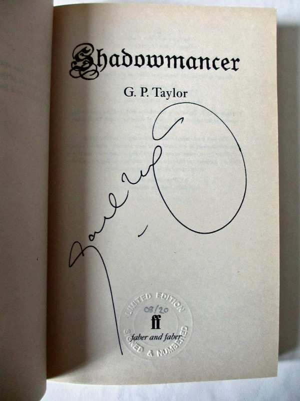 Shadowmancer by G.P. Taylor. Limited Edition 8/20, signed by the author 2003. Title page with signature.