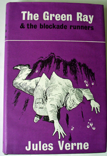The Green Ray & the blockade runners by Jules Verne. Arco Publications 1965.