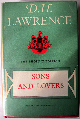 Sons and Lovers by D. H. Lawrence, Phoenix Edition 1956, William Heinemann