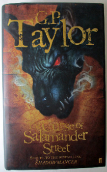 The Curse of Salamander Street by G.P. Taylor, Faber & Faber Ltd., 2006. First Edition signed by the author.