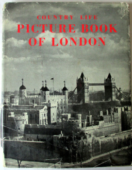 Country Life Picture Book of London, Country Life Limited. First Edition. 1951.  SOLD  10.07.2014.