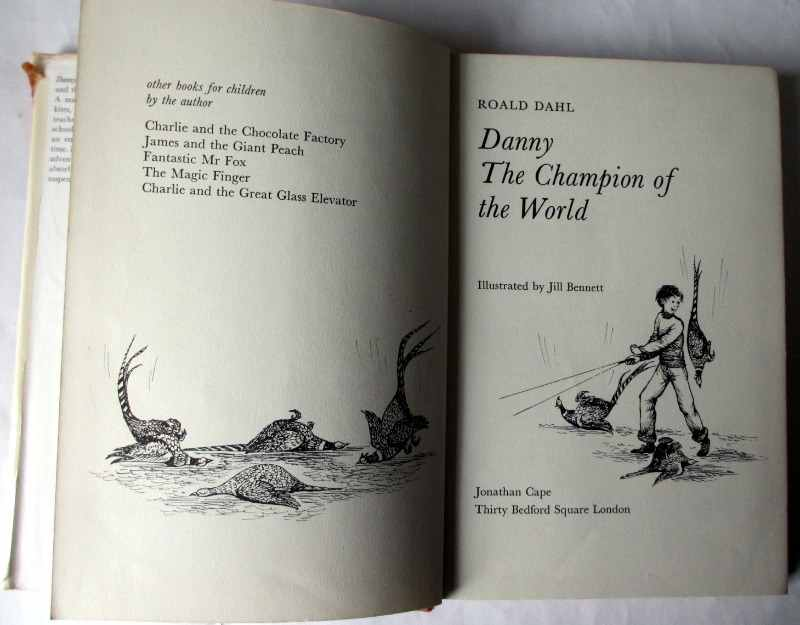 Danny The Champion of the World by Roald Dahl, illustrated by Jill Bennett. First Edition 1975. Title page and facing pp.