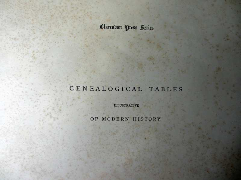 Clarendon Press Series Genealogical Tables Illustrative of Modern History, Oxford, 1916.