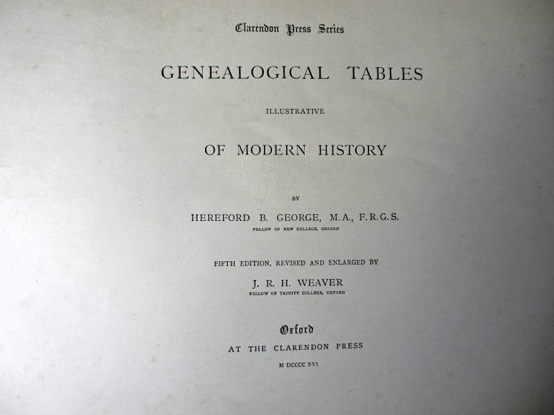 Clarendon Press Series Genealogical Tables Illustrative of Modern History, Oxford, 1916. Title page.