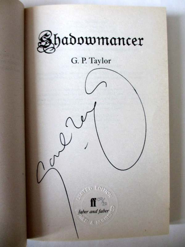 Shadowmancer by G.P. Taylor. Limited Edition 9/20, signed by the author 2003. With colourcard of author signing. Signature.