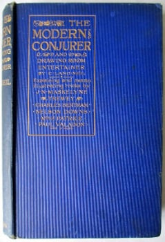The Modern Conjurer and Drawing Room Entertainer by C. Lang Neil, puiblished by C. Arthur Pearson 1903. 1st Edn.