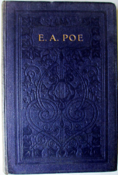 The Complete Poetical Works of Edgar Allan Poe by R. Brimley Johnson, published by Henry Frowde, 1909. First Edition.   SOLD.