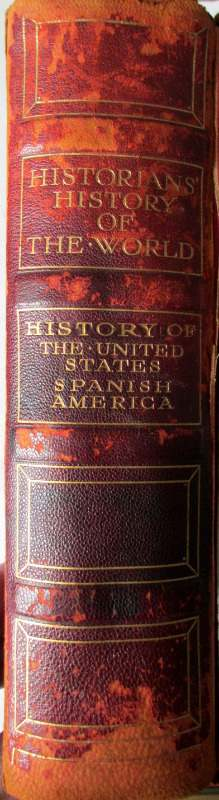 History of The United States Spanish America, The Times, 1908. Spine.