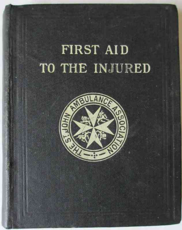 First Aid to the Injured by James Cantlie, 23rd Edition, 1914.