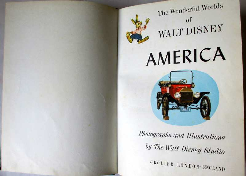 Walt Disney's America, published by The House of Grolier, Potters Bar, 1965.